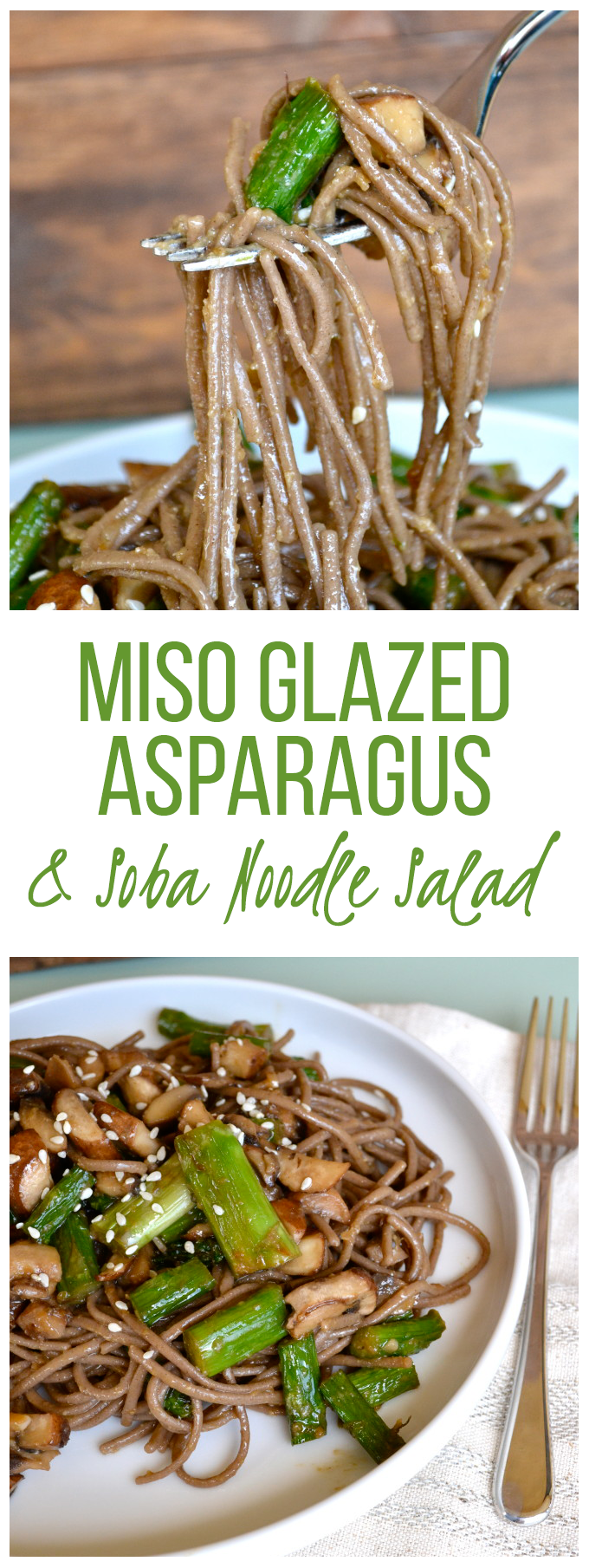 Miso Glazed Asparagus & Soba Noodle Salad - gluten free and full of ...