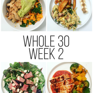 Whole30 Week 2 - how I am feeling and what I ate!