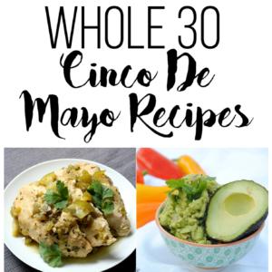 Whole 30 Cinco De Mayo Recipes