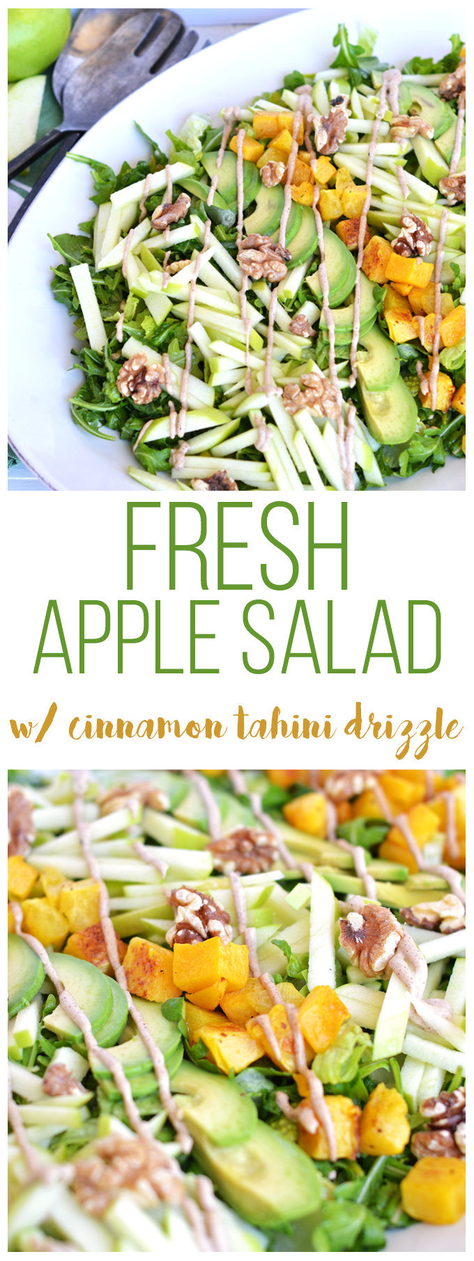 This Fresh Apple Salad with Cinnamon Tahini Drizzle is packed with apples, roasted butternut squash, avocado, walnuts, dressed with apple cider vinaigrette and drizzled with cinnamon tahini sauce! Whole 30 and paleo approved!