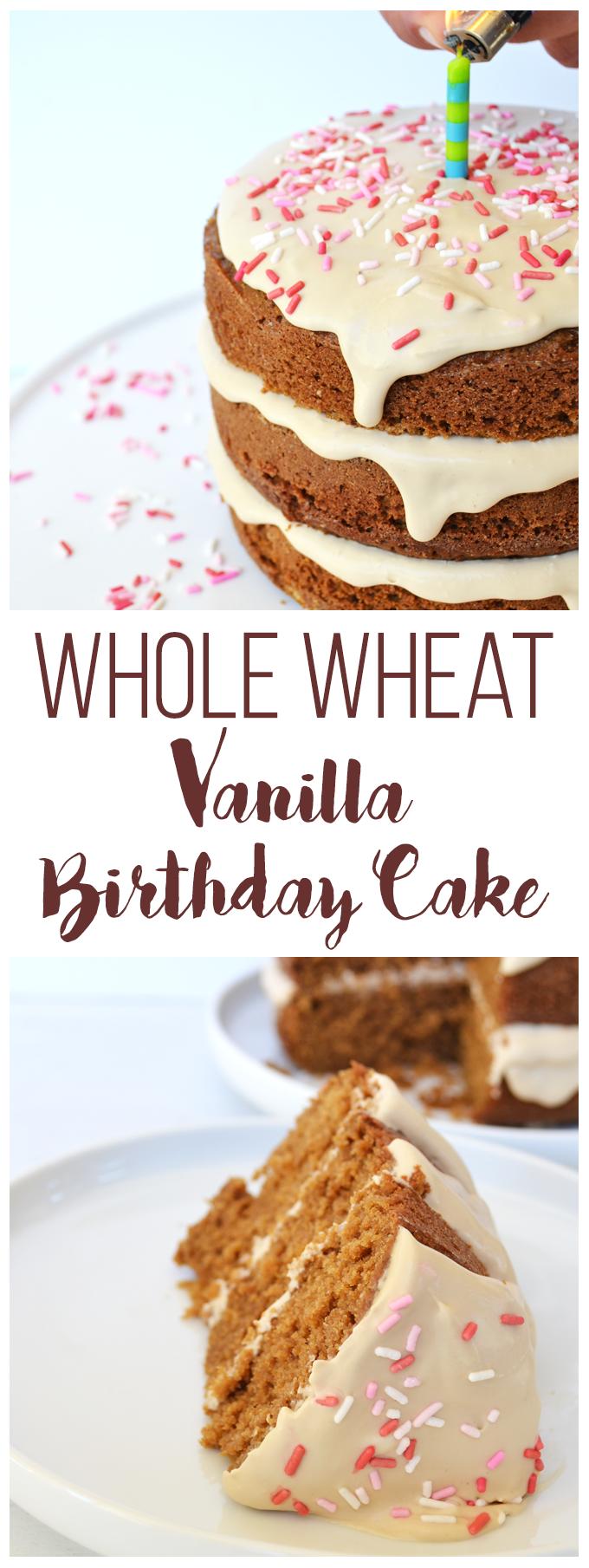 Whole Wheat Vanilla Birthday Cake