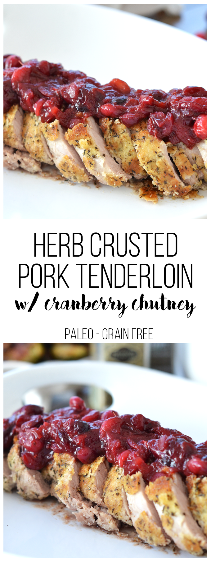 This Herb Crusted Pork Tenderloin w/ Cranberry Chutney is the perfect friendsgiving or thanksgiving dish!! The dish is paleo and delicious for everyone to enjoy!