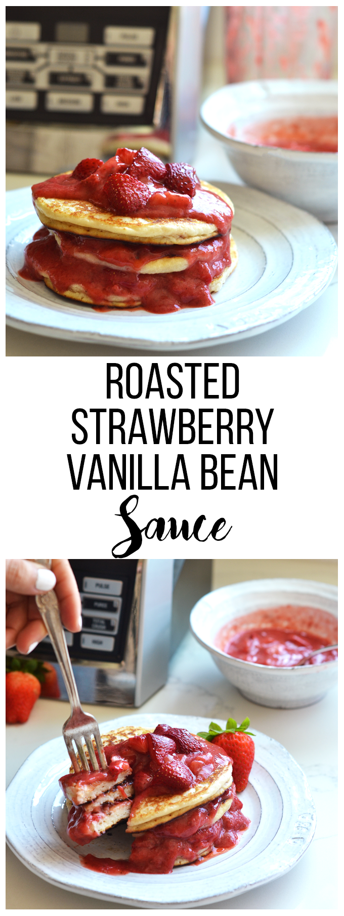 This Roasted Strawberry Vanilla Bean Sauce goes perfectly with these ...