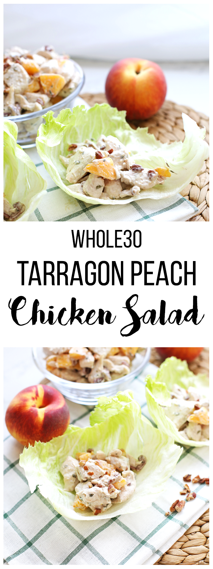 This Tarragon Peach Chicken Salad is simple to throw together and whole30 compliant! Great to meal prep on Sunday for week!