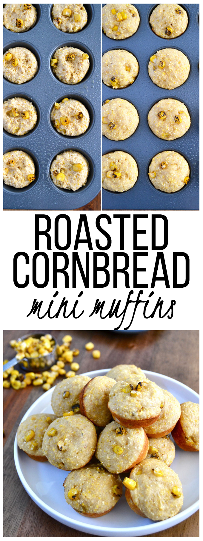 Roasted Cornbread Mini Muffins - real food ingredients and the perfect bite to go with Chili!