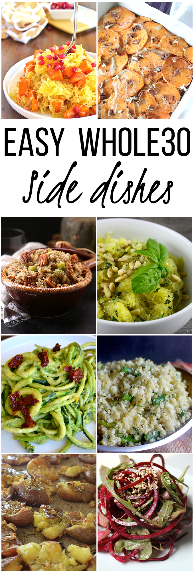 Easy Whole30/Paleo Side Dishes for any occasion! Gluten Free, Grain Free, Dairy Free!