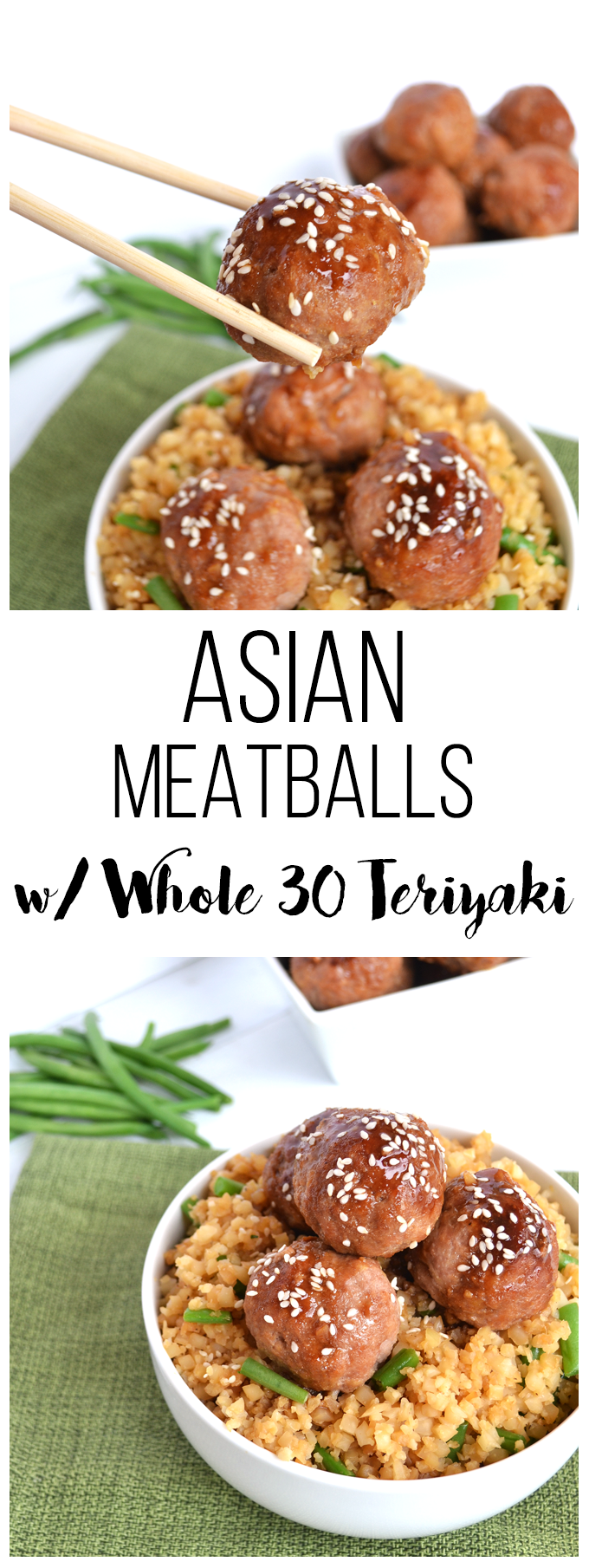 These Asian Turkey Meatballs are coated with a Whole 30 approved Teriyaki sauce that is sweetened with orange juice! These a super easy weeknight meal!