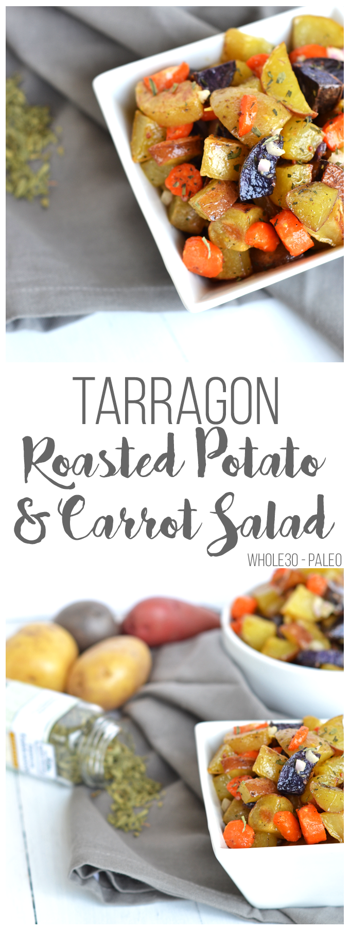 This Tarragon Roasted Potato & Carrot Salad is the perfect side dish for any occasion! Full of flavor with a light dressing that doesn't weigh you down. Whole30 compliant and paleo make for a healthy dish!