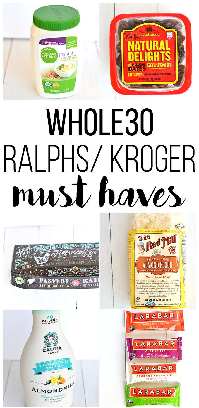 This list is packed with everything you need from Ralphs/ Kroger for your Whole30!