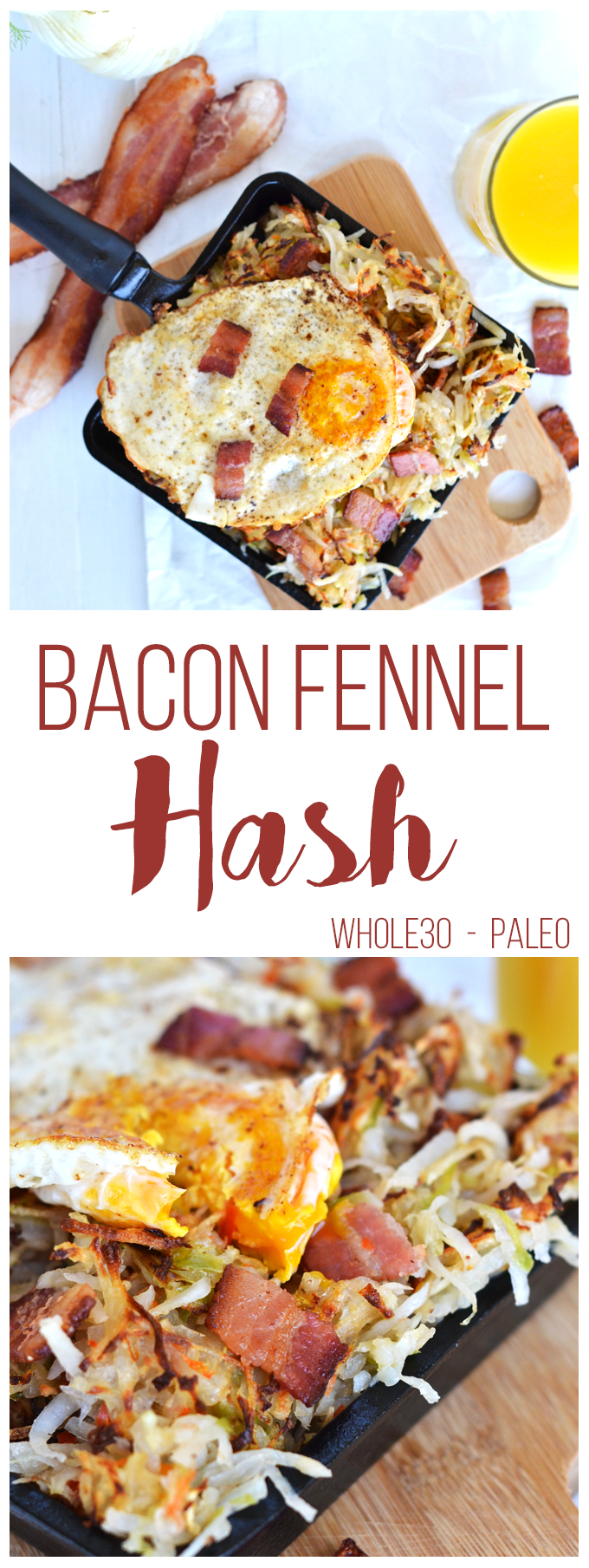 This Bacon Fennel Hash is the perfect Whole30 & Paleo breakfast that is full of flavor and super easy to make! Top with a fried egg for a complete meal!