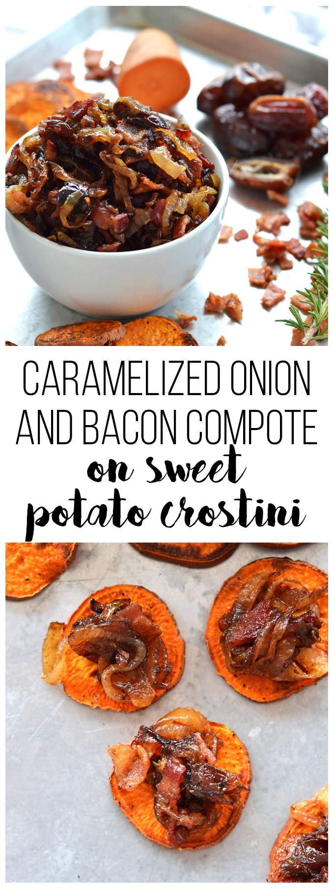 This Caramelized Onion & Bacon Compote on Sweet Potato Crostini is the perfect appetizer that can be served warm or room temperature! Whole30 and Paleo!