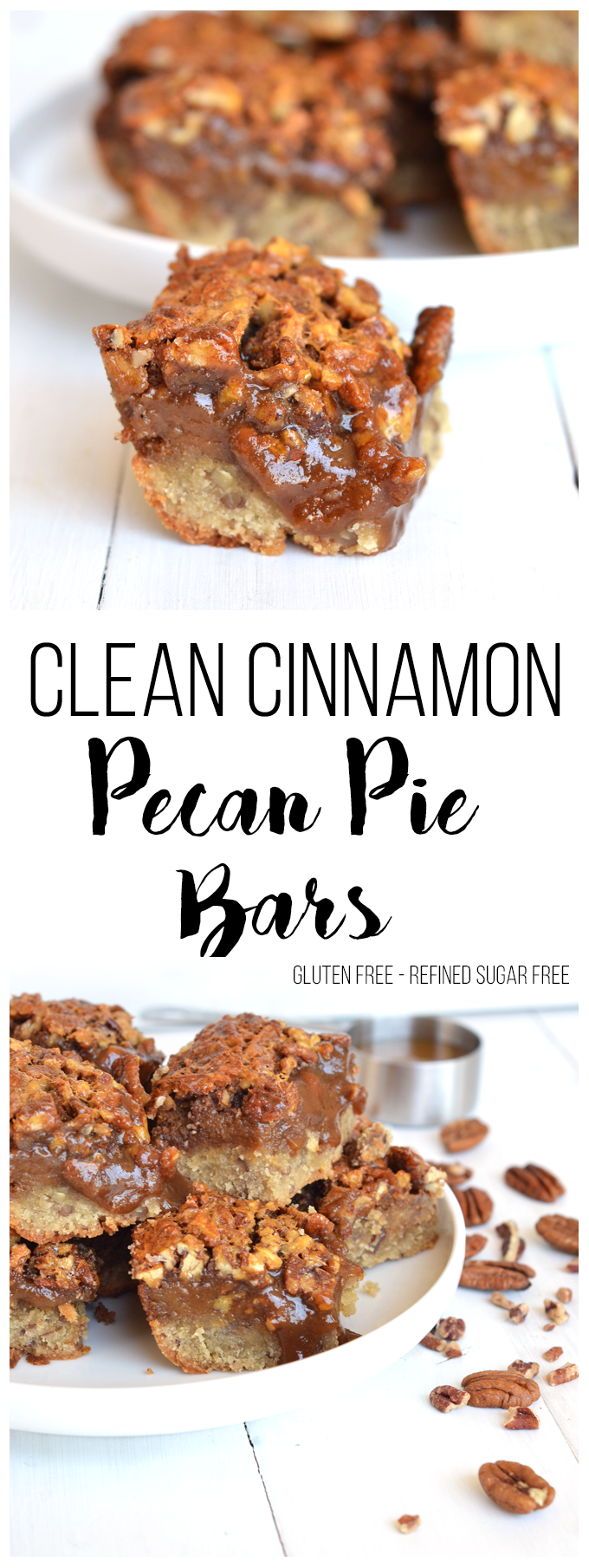 Looking for a healthy dessert for fall? This Clean Cinnamon Pecan Pie Bar recipe is perfect for all your gluten free and refined sugar free needs!