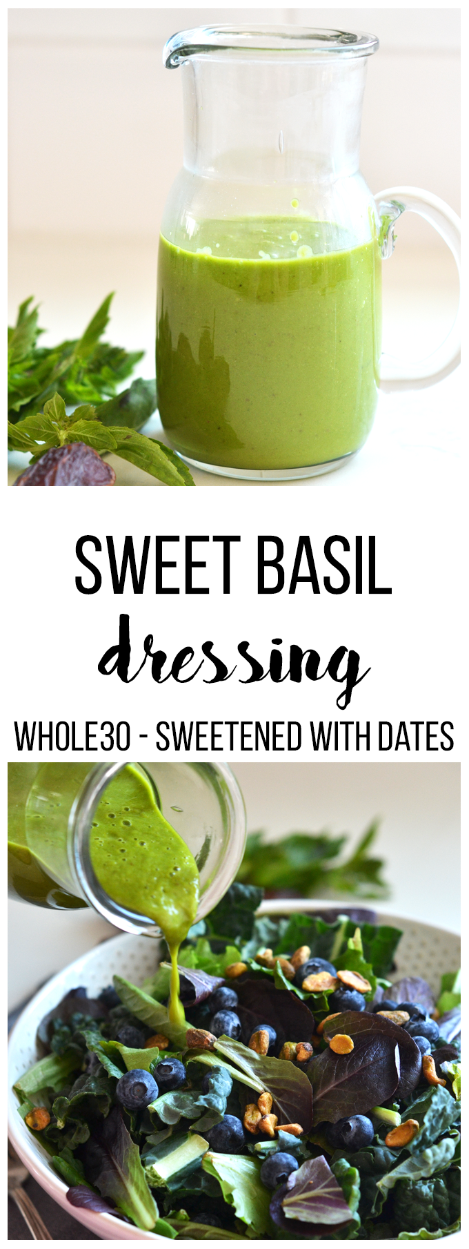 This Sweet Basil Dressing is Whole30 compliant and is naturally sweetened! Great for a summer BBQ!