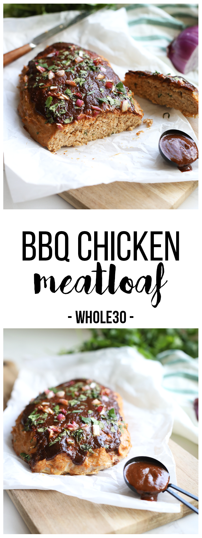 This BBQ Chicken Meatloaf is so simple yet so full of flavor! It is whole30 compliant, paleo and perfect for an easy weeknight dinner!