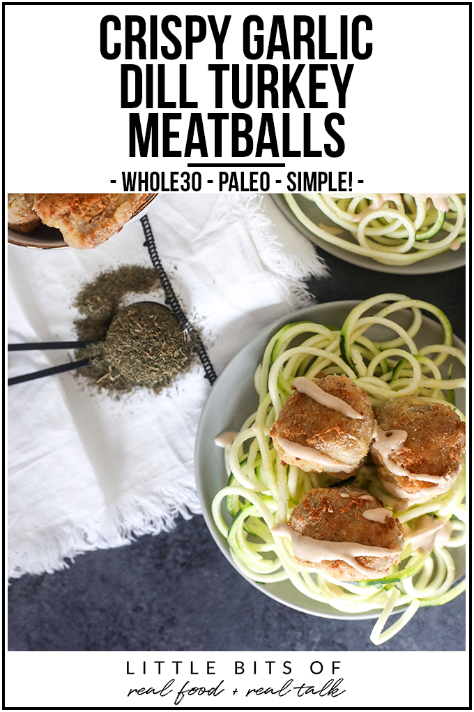 These Crispy Garlic Dill Turkey Meatballs are so simple to make, whole30 and super nice and crispy!