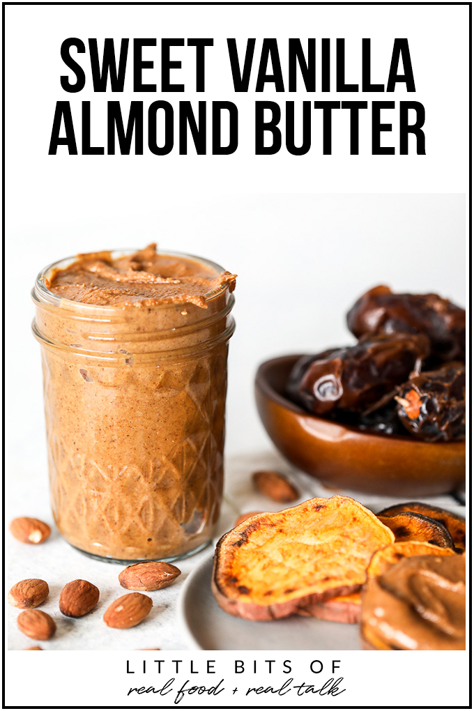 This Sweet Vanilla Almond Butter is super easy to make and so tasty!