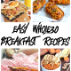 This list of Whole30 Breakfast options is great for anyone looking to enjoy their morning while eating clean!